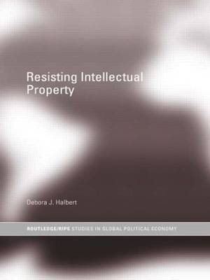 Resisting Intellectual Property