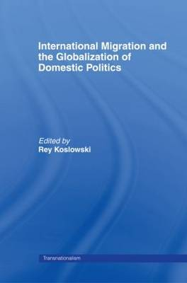 International Migration and Globalization of Domestic Politics