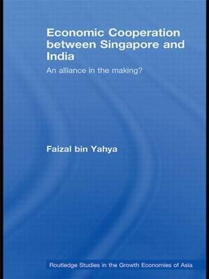 Economic Cooperation Between Singapore and India: An Alliance in the Making?