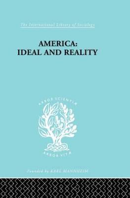 America - Ideal and Reality: The United States of 1776 in Contemporary Philosophy