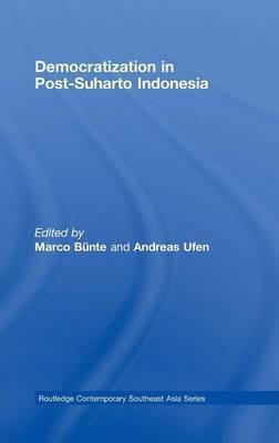 Democratization in Post-Suharto Indonesia