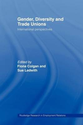 Gender, Diversity and Trade Unions: International Perspectives