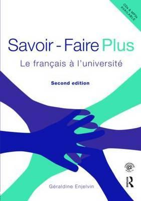 Savoir Faire Plus: Le Francais a l'Universite