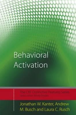 Behavioral Activation: Distinctive Features