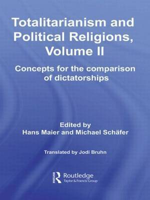 Totalitarianism and Political Religions: Concepts for the Comparison of Dictatorships: v. 2