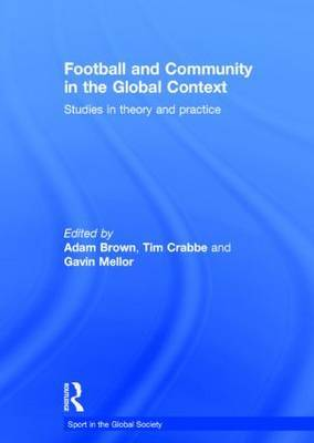 Football and Community in the Global Context: Studies in Theory and Practice