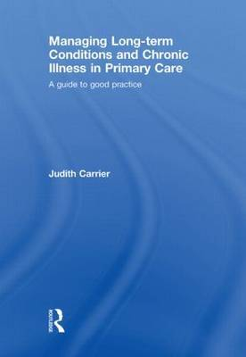 Managing Long Term Conditions and Chronic Illness in Primary Care