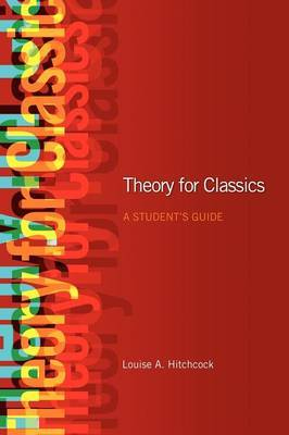 Theory for Classics: A Student's Guide