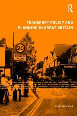 Transport Policy and Planning in Great Britain