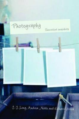 Photography: Theoretical Snapshots