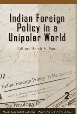 Indian Foreign Policy in a Unipolar World