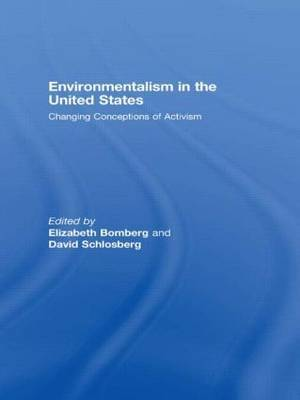 Environmentalism in the United States: Changing Patterns of Activism and Advocacy