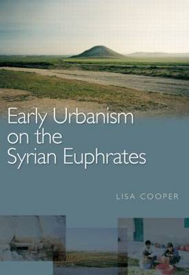 Early Urbanism on the Syrian Euphrates