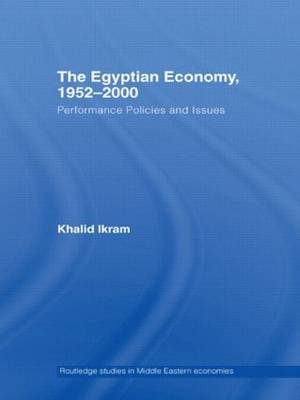The Egyptian Economy, 1952-2000: Performance Policies and Issues