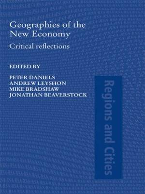 Geographies of the New Economy: Critical Reflections