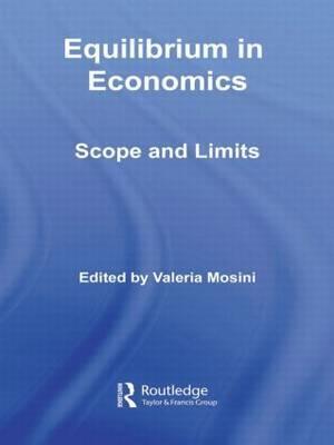 Equilibrium in Economics: Scope and Limits