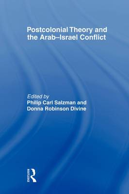 Postcolonial Theory and the Arab-Israel Conflict