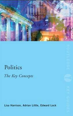 Politics: The Key Concepts