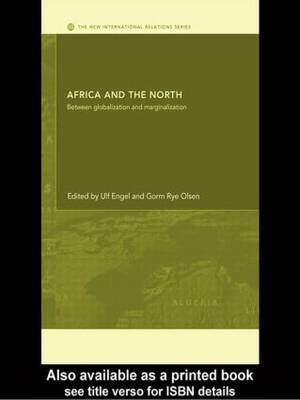 Africa and the North: Between Globalization and Marginalization