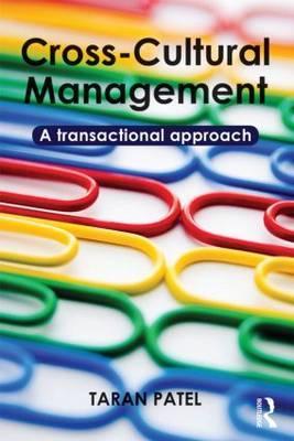 Cross-Cultural Management: A Transactional Approach