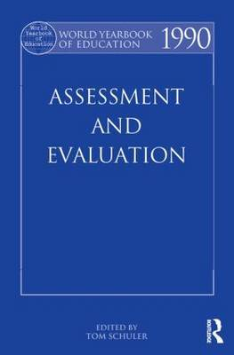 World Yearbook of Education 1990: Assessment and Evaluation: 1990