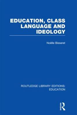 Education, Class Language and Ideology