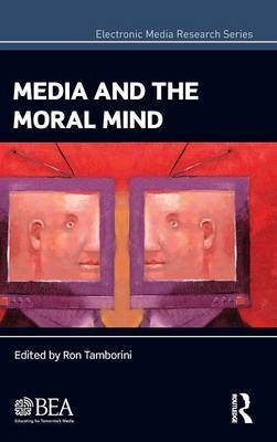 Media and the Moral Mind