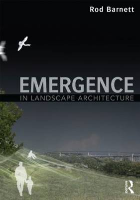 Emergence in Landscape Architecture