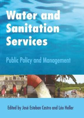 Water and Sanitation Services: Public Policy and Management