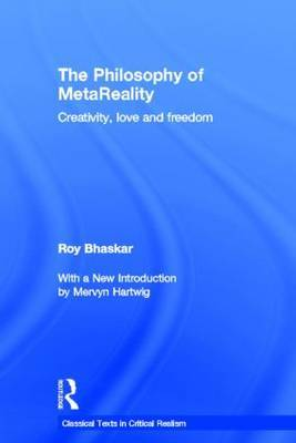 The Philosophy of metaReality: Creativity, Love and Freedom