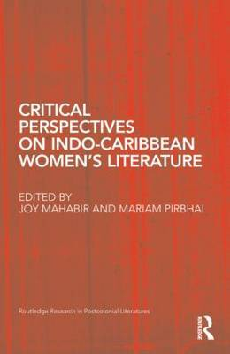 Critical Perspectives on Indo-Caribbean Women's Literature