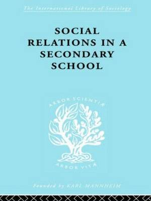 Social Relations in a Secondary School