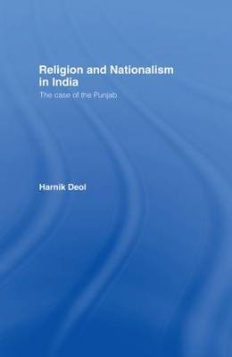 Religion and Nationalism in India: The Case of the Punjab