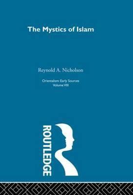 Mystics Islam: Orientalism: Vol. 8