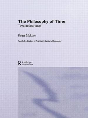The Philosophy of Time: Time Before Times