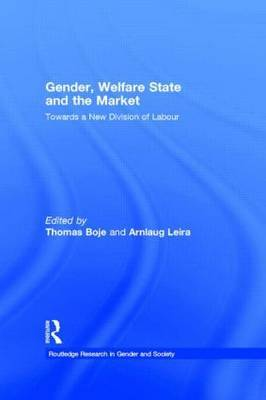 Gender, Welfare State and the Market: Towards a New Division of Labour