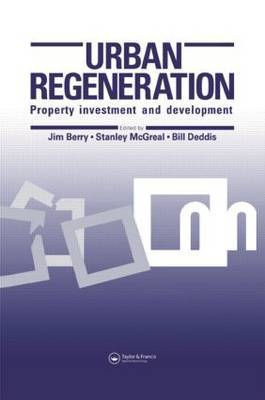 Urban Regeneration: Property Investment and Development