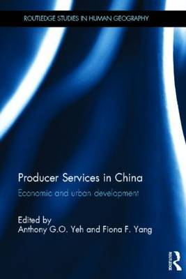 Producer Services in China: Economic and Urban Development