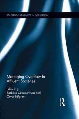 Managing Overflow in Affluent Societies