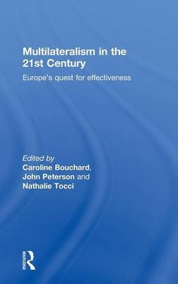 Multilateralism in the 21st Century: Europe's quest for effectiveness