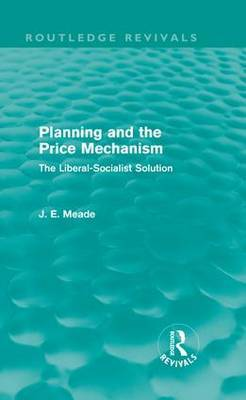 Planning and the Price Mechanism: The Liberal-Socialist Solution