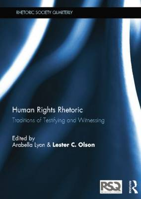 Human Rights Rhetoric: Traditions of Testifying and Witnessing