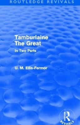 Tamburlaine the Great: Part 1 & 2