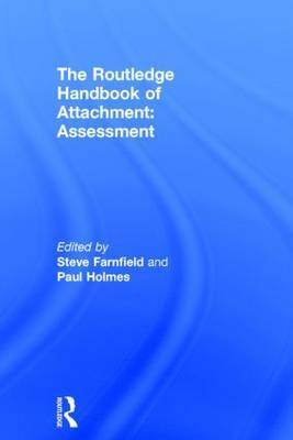 The Routledge Handbook of Attachment: Assessment