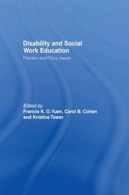 Disability and Social Work Education: Practice and Policy Issues
