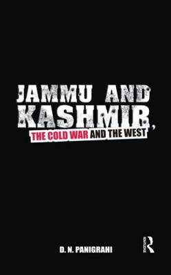 Jammu and Kashmir: The Cold War and the West