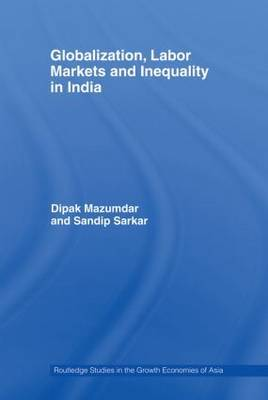 Globalization, Labour Markets and Inequality in India