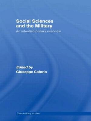 Social Sciences and the Military: An Interdisciplinary Overview