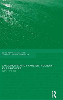 Children's and Families' Holiday Experience