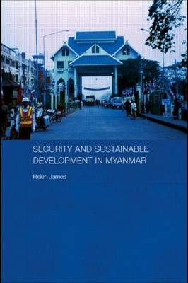 Security and Sustainable Development in Myanmar